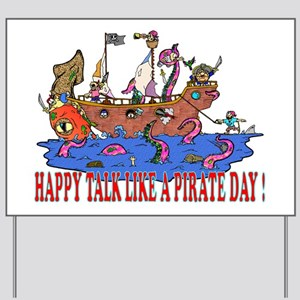 Happy Talk like A Pirate Day Yard Sign