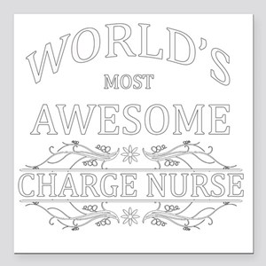 "MOST AWESOME NURSE White Square Car Magnet 3"" x 3"""