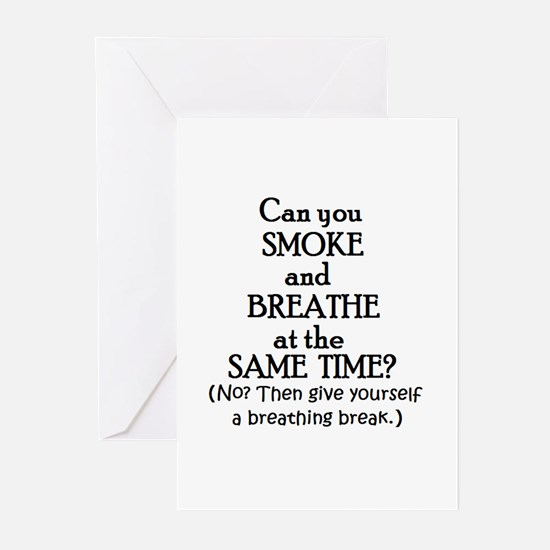 GIVE YOURSELF A BREATHING BRE Greeting Cards (Pack