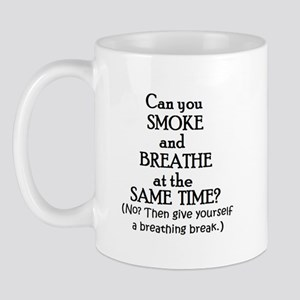 GIVE YOURSELF A BREATHING BRE Mug