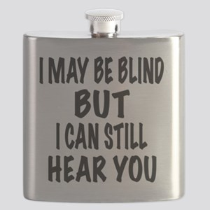 I May Be Blind But I Can Still Hear You Flask