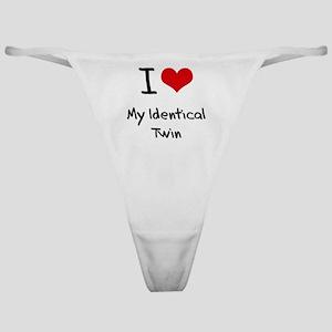 I Love My Identical Twin Classic Thong