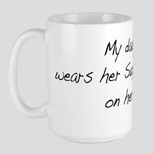 My daughter wears Superhero Scar Large Mug