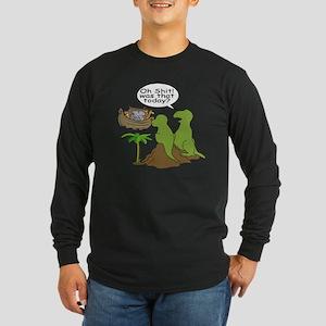 Oh Shit Long Sleeve Dark T-Shirt