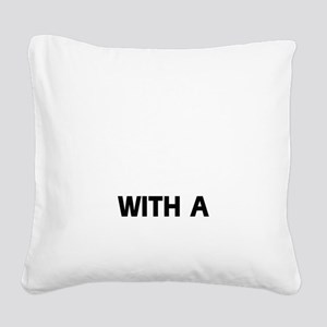 Life Is Better With A Gordon  Square Canvas Pillow