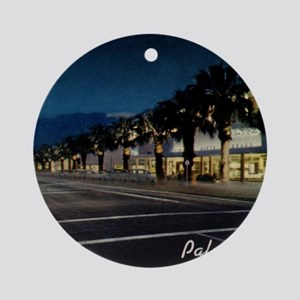Night Scene, Palm Springs, Californ Round Ornament