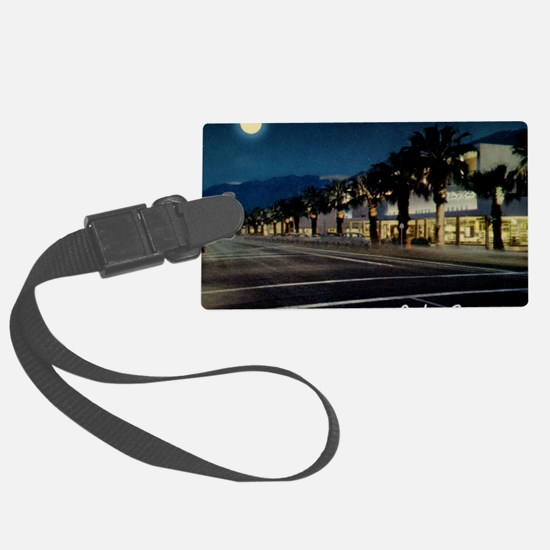 Night Scene, Palm Springs, Calif Luggage Tag