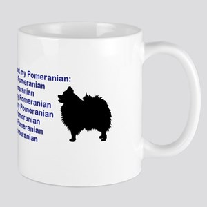 Things I Love About My Pomeranian Mugs