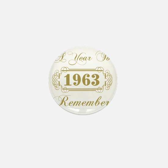 1963 A Year To Remember Mini Button