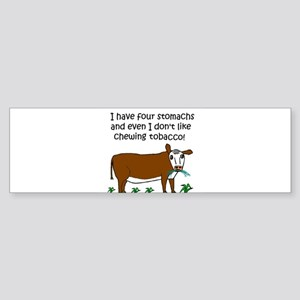 FOUR STOMACHS NO TOBACCO CHEW Bumper Sticker