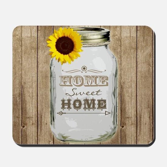 Home Sweet Home Rustic Mason Jar Mousepad