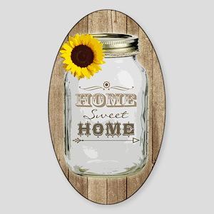 Home Sweet Home Rustic Mason Jar Sticker (Oval)