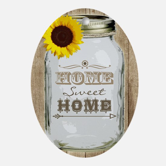Home Sweet Home Rustic Mason Jar Oval Ornament