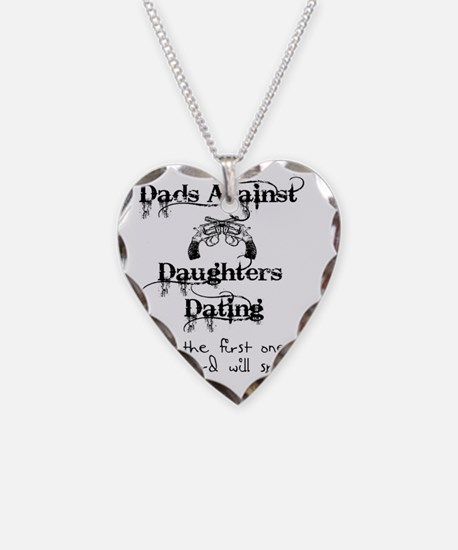 Dads Against Daughters Dating Necklace