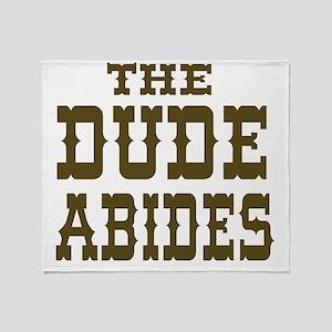 The Dude Abides Throw Blanket
