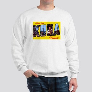 Kona Hawaii Greetings (Front) Sweatshirt
