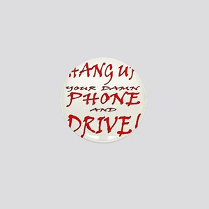 Hang Up And Drive Mini Button