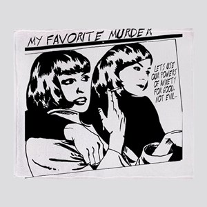 MY FAVORITE MURDER GOO Throw Blanket