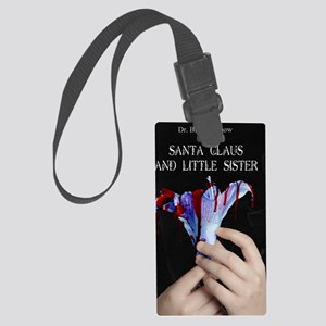 Santa Claus and Little Sister Large Luggage Tag