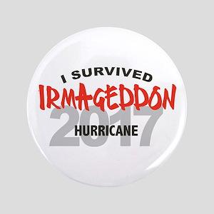 """Hurricane Irma Survivor 3.5"""" Button"""