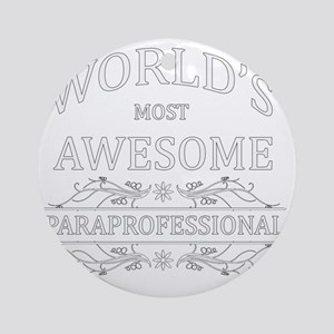 paraprofessional Round Ornament