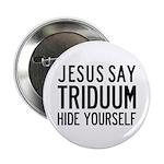 Jesus Say Triduum Every Member Pin, 100 Pack