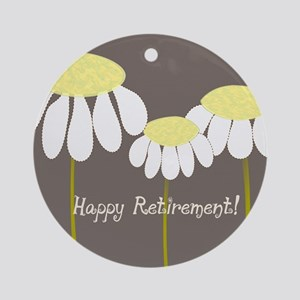 happy retirement daisies Round Ornament