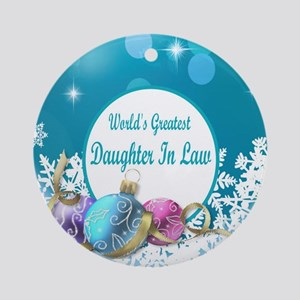 Worlds Greatest Daughter In Law Round Ornament