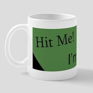 Hit Me Mug
