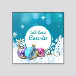 "Worlds Greatest Cousin Square Sticker 3"" x 3"""
