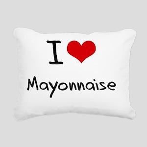 I Love Mayonnaise Rectangular Canvas Pillow