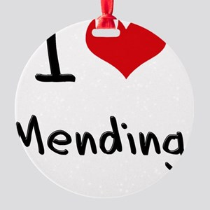 I Love Mending Round Ornament