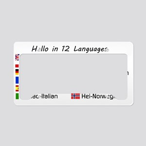 Hello in 12 languages License Plate Holder