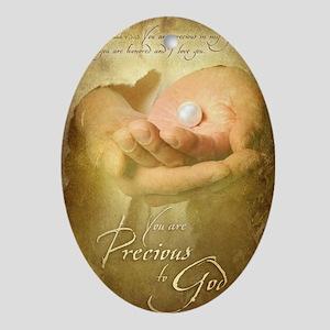 You are precious to God Oval Ornament