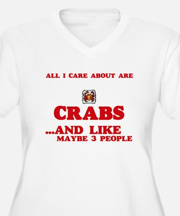 All I care about are Crabs Plus Size T-Shirt
