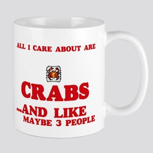 All I care about are Crabs Mugs