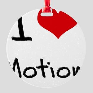 I Love Motion Round Ornament
