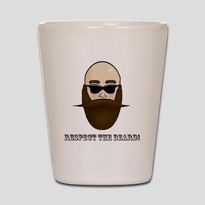 Respect the Beard! Shot Glass