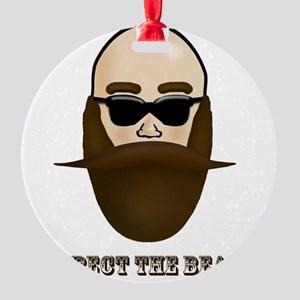 Respect the Beard! Round Ornament