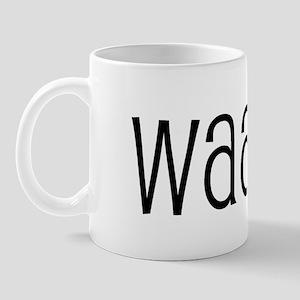Waah. Mug
