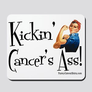 Kickin Cancers Ass! Mousepad