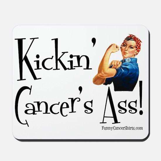 Kickin Cancers Ass! Mousepad