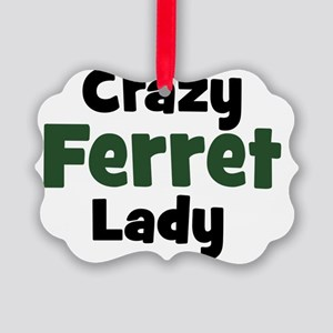 Crazy Ferret Lady Picture Ornament