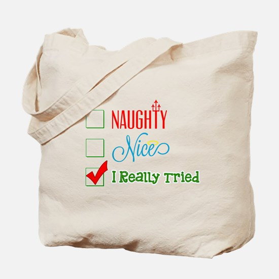 I Really Tried... Tote Bag