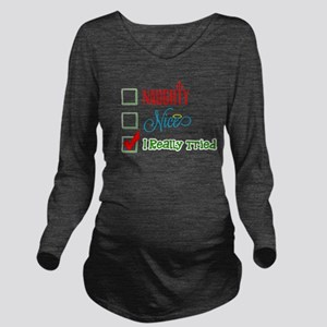I Really Tried... Long Sleeve Maternity T-Shirt