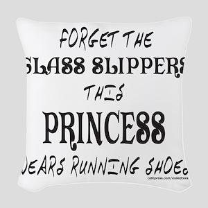 FORGET GLASS SLIPPER/WEARS RUN Woven Throw Pillow