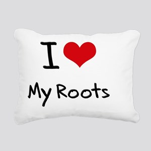 I Love My Roots Rectangular Canvas Pillow