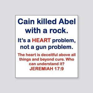 "CAIN KILLED ABEL WITH A ROC Square Sticker 3"" x 3"""