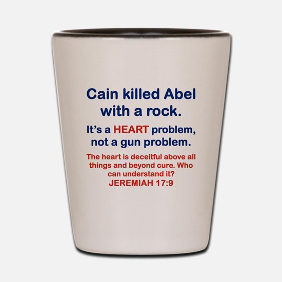 CAIN KILLED ABEL WITH A ROCK Shot Glass