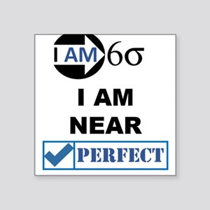 I Am Six Sigma - Hers (b) Sticker